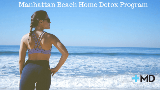 Manhattan Beach Home Detox Program
